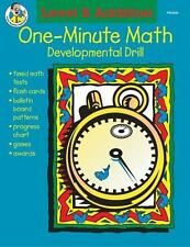 One-Minute Math Drills: Addition, Level B by Theresa Warnick and Carson-Dellosa Publishing Staff (2001, Paperback)