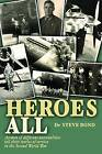 Heroes All by Steve Bond (Hardback, 2010)
