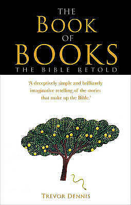 1 of 1 - The Book of Books: The Bible Retold, Good Condition Book, Dennis, Trevor, ISBN 9