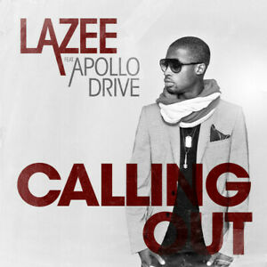 Lazee-Feat-Apollo-Drive-034-Calling-Out-034-2010-CD-Single