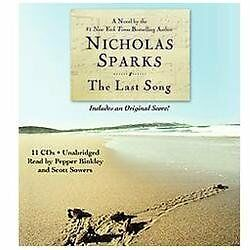 The Last Song by Nicholas Sparks (2009, CD, Unabridged)
