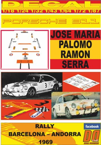 ANDORRA 1969 01 DECAL PORSCHE 911 JOSE MARIA PALOMO RALLY BARCELONA