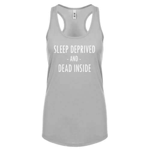 Womens Sleep Deprived and Dead Inside Racerback Tank Top #3555