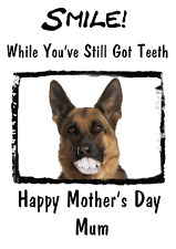 German Shepherd Mother's Day Card Teeth Humour chmd61 A5 Personalised Greetings