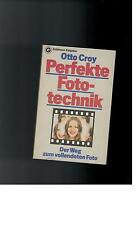 Otto Croy - Perfekte Fototechnik - 1977