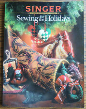"""Singer """"Sewing for the Holidays"""" Christmas Easter Halloween Thanksgiving Crafts"""