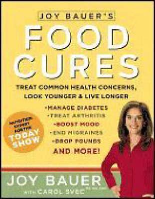 Joy Bauer's Food Cures-J. Bauer