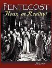 Pentecost Hoax or Reality? by Jw Luman (Paperback / softback, 2010)