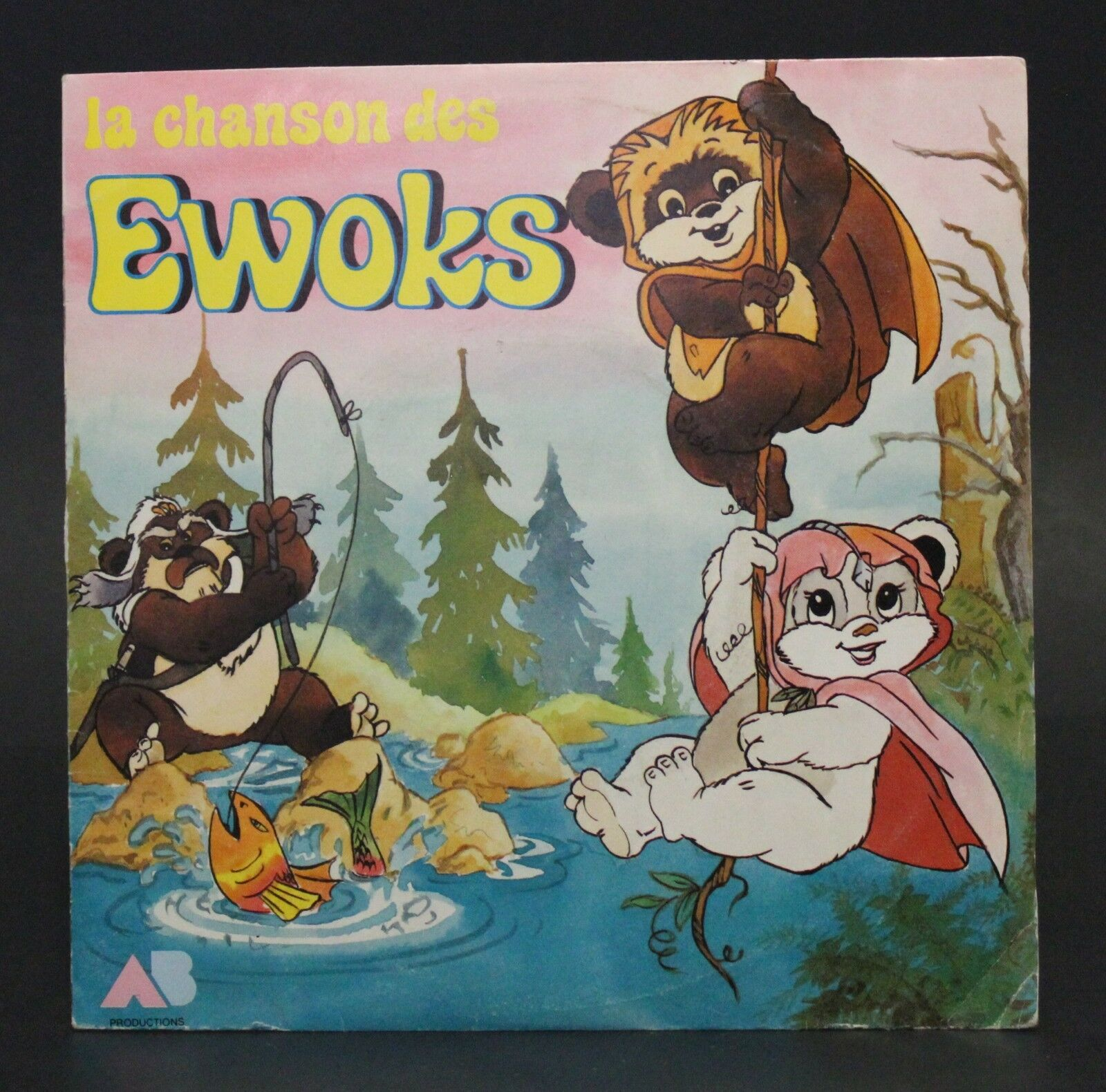 1987 AB Prod 7  FRENCH THE EWOKS SONG THEME 45 rpm vintage vinyl record Dorothée