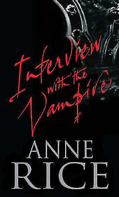 Interview with the Vampire by Anne Rice (Paperback, 1981)