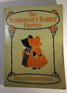 The-Sunbonnet-Babies-Primer-Paperback-Eulalie-Osggd-Grover-94pg-Sunbonnet-Sue