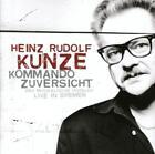 Kommando Zuversicht (Jewel Case) von Heinz Rudolf Kunze (2013)