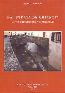 La-034-Strata-de-Chianti-034-La-Via-Chiantigiana-nel-Medioevo