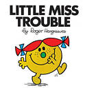 Little Miss Trouble by Roger Hargreaves (Paperback, 2014)