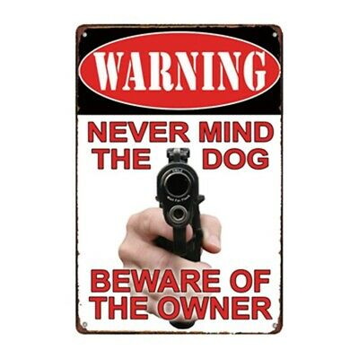Metal Sign Warning Forget the Dog Beware of the wife Deco Sign Print 20 x 25
