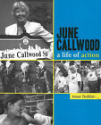June Callwood: A Life of Action by Anne Dublin (Paperback, 2006)