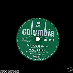 UK-No-1-1958-MICHAEL-HOLLIDAY-78-034-THE-STORY-OF-MY-LIFE-034-COLUMBIA-DB-4058-E