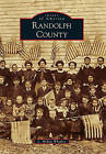 Randolph County by L McKay Whatley (Paperback / softback, 2010)