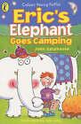 Eric's Elephant Goes Camping by John Gatehouse (Paperback, 2002)