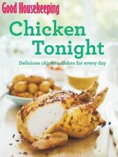 Good Housekeeping Chicken Tonight!: Delicious chicken dishes for every day by Go