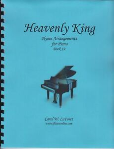 Church Hymn Arrangements for Piano HEAVENLY KING Pieces Offertory Worship #19