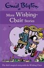 More Wishing Chair Stories by Enid Blyton (Paperback, 2013)