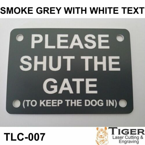 Please Shut The Gate To Keep Dog In Sign Silver Blue 10cm x 7cm Close Plaque