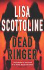 Dead Ringer by Lisa Scottoline (Paperback, 2004)