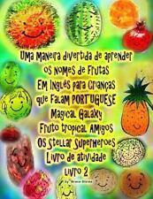Uma Maneira Divertida de Aprender Os Nomes de Frutas Em Inglês para Crianças...