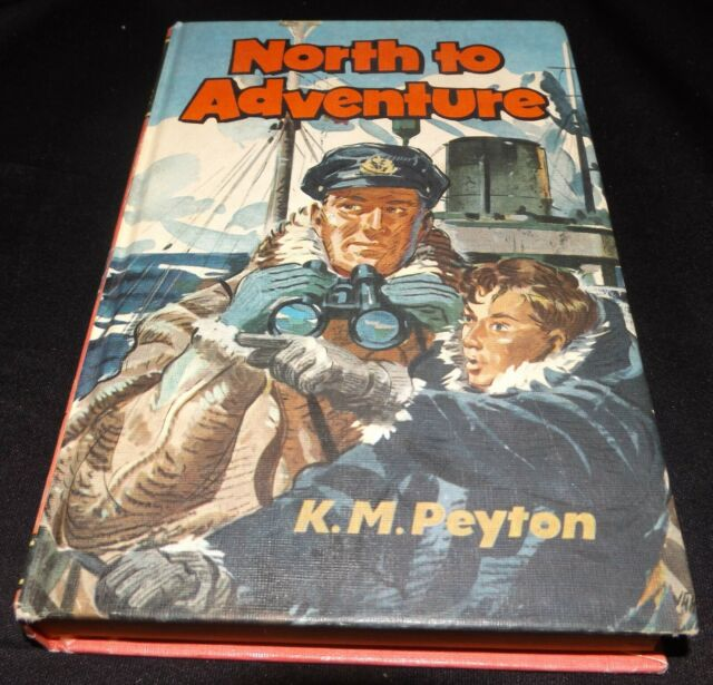 North to Adventure by K. M. Peyton (Hardback, 1970, Seagull Library)