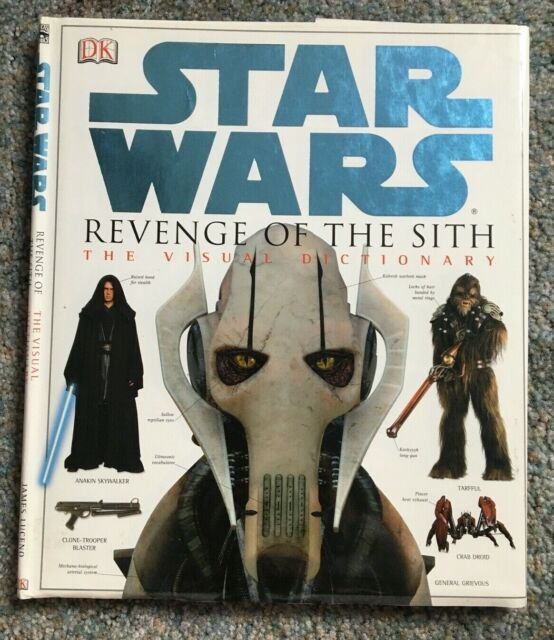 Revenge Of The Sith The Visual Dictionary By James Luceno 2005 Hardcover For Sale Online Ebay