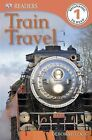 Train Travel by Deborah Lock (Paperback / softback, 2013)