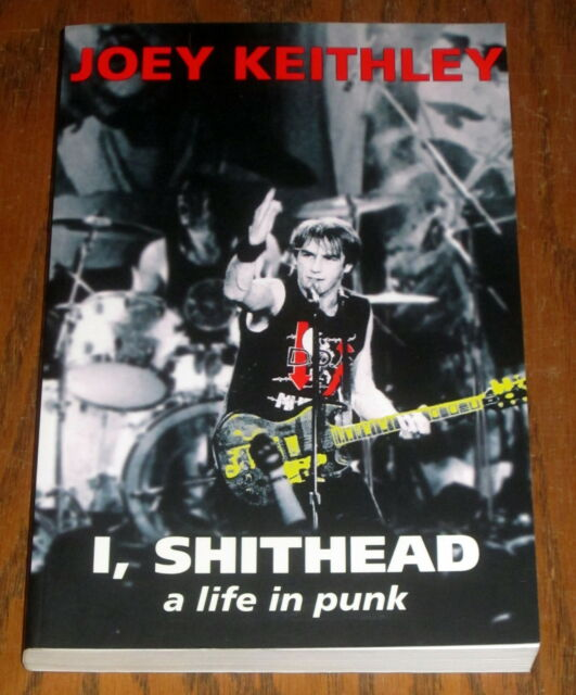 D.O.A. Joey Keithley I, SHITHEAD PUNK ROCK BAND VANCOUVER BC Riots psychedelic