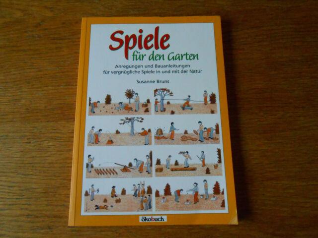 Spiele für den Garten von Susanne Bruns (2004, Taschenbuch) Sachbuch, Bastelbuch
