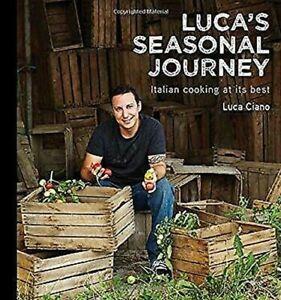Luca-039-s-Seasonal-Journey-Italiano-Cocinar-a-Su-Mejor-por-Ciano-Luca