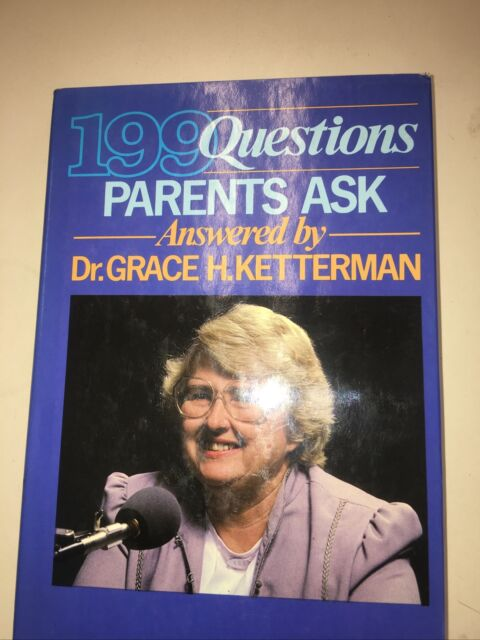 One Hundred Ninety-Nine Questions Parents Ask : Answered by Dr....