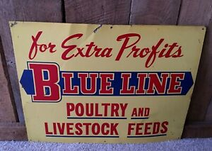 Details about Vintage Blue Line Poultry and Livestock Feed Feeds Extra  Profits Sign