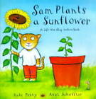 Sam Plants a Sunflower by Kate Petty (Paperback, 2000)