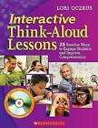 Interactive Think-Aloud Lessons: 25 Surefire Ways to Engage Students and Improve Comprehension by Lori Oczkus (Paperback / softback)