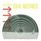 Eux Autres - Sun Is Sunk (2012)