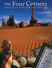 The Four Corners: Timeless Lands of the Southwest by Kathleen Bryant (Paperback, 2003)
