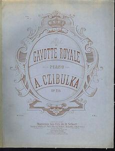 A-CZIBULKA-034-Gavotte-Royale-Op-315-034-uebergrosse-Noten