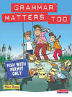Grammar Matters Too Student Book by Pearson Education Limited (Paperback, 2008)