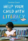 Help Your Child with Literacy Ages 3-7 by Caroline Coxon (Paperback, 2007)