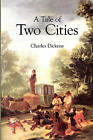 A Tale of Two Cities by Charles Dickens (Paperback / softback, 2009)