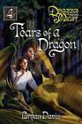 The Tears of a Dragon by Bryan Davis (Paperback / softback, 2007)