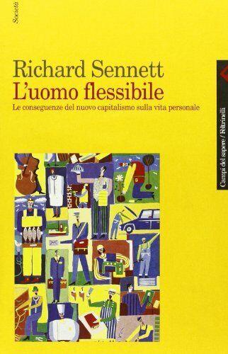 L'uomo flessibile - Richard Sennett (Feltrinelli) [2000]