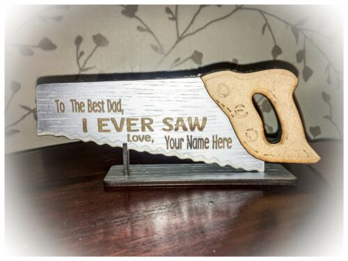 Personalised Best Dad Daddy I Ever Saw Plaque Fathers Day Gift