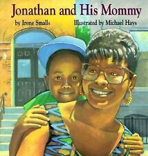 Jonathan and His Mommy by Irene Smalls (1994, Paperback)
