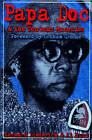 Papa Doc and the Tontons Macoutes by Bernard Diederich, Al Burt (Paperback, 2005)